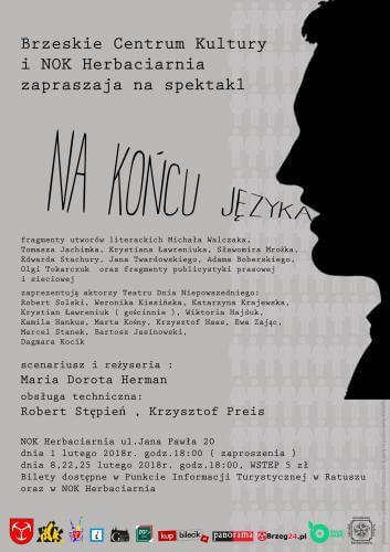 Bck Premiera Spektaklu Quot Na Ko Cu J Zyka Quot Teatr Dnia Niepowszedniego
