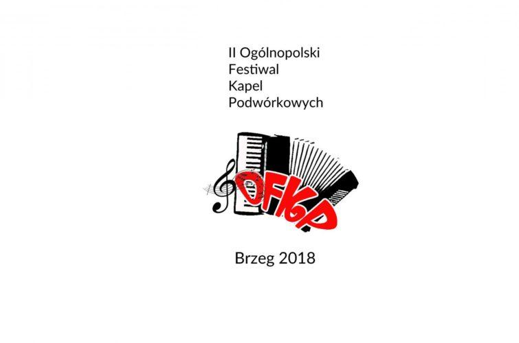 Ii Festiwal Kapel Podw Rkowych