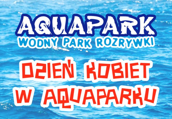 Dzie Kobiet W Aquaparku