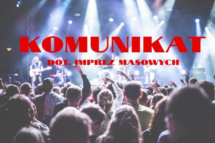 Komunikat Wojewody Opolskiego Dot Organizacji Imprez Masowych