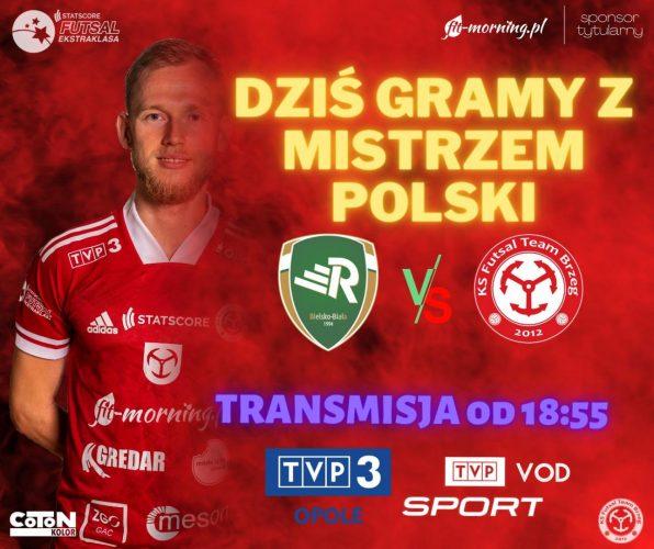 Fit Morning Gredar Futsal Brzeg Rusza Na Pojedynek Do Jaskini Lwa Zagra Z Mistrzem Polski